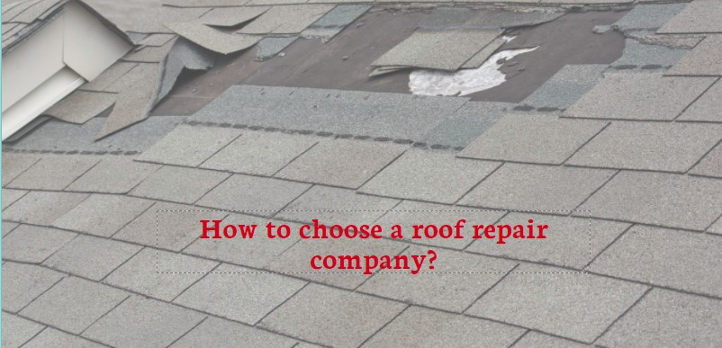 How to choose a roof repair company?
